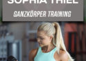 Sophia Thiel Training